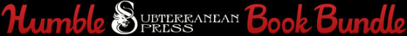 Humble Subterranean Press Book Bundle banner