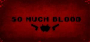 so-much-blood-header